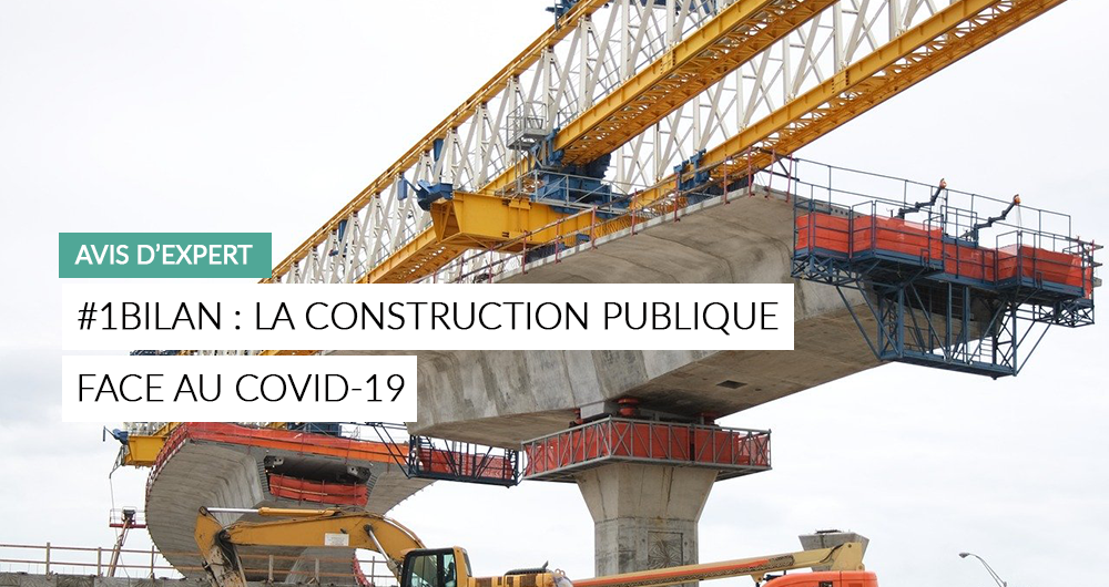 #1Bilan Le Secteur De La Construction Face Au Covid-19
