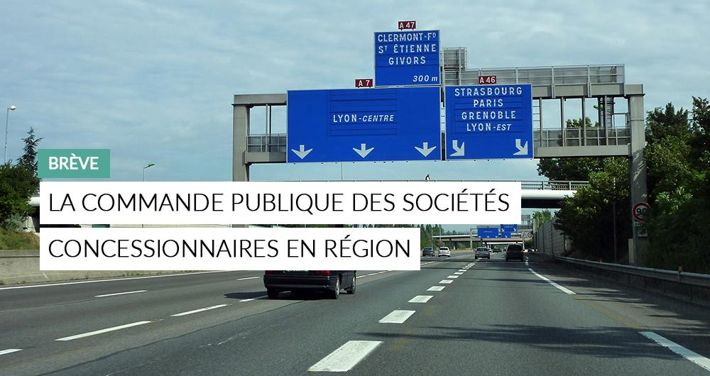 Les évolutions De La Commande Publique Chez Les Concessionnaires D'autoroutes