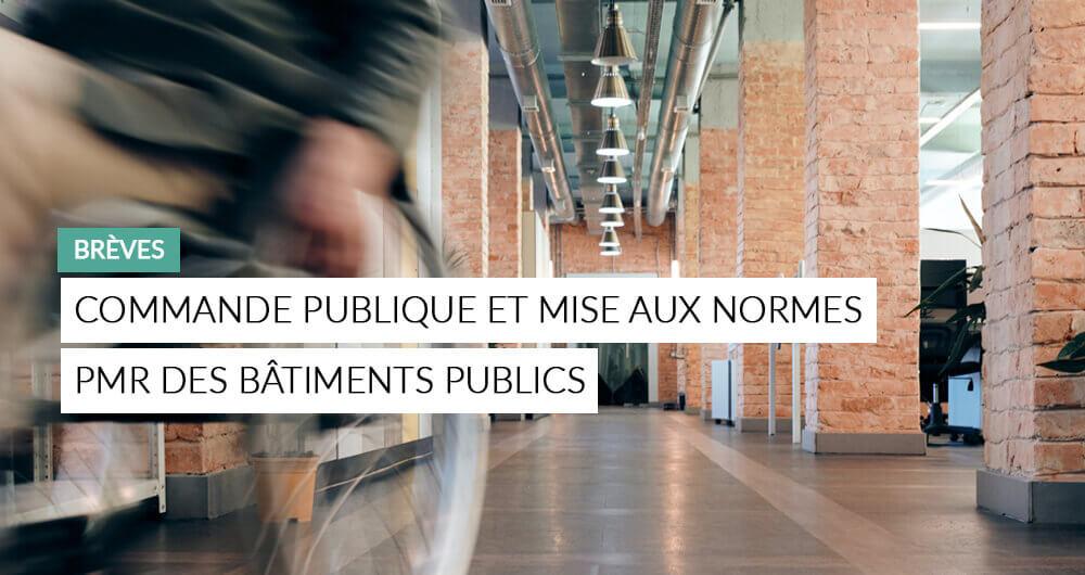 Illustration De L'article : Commande Publique Et Mise Aux Normes PMR Des Bâtiments Publics