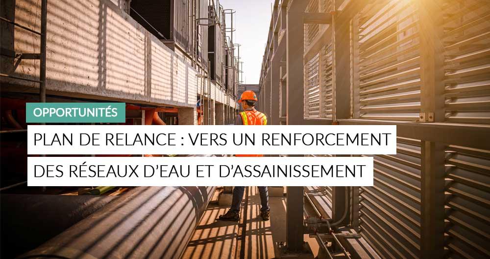 """Illustration De L'article """"plan De Relance : Rénovation Des Réseaux D'eau Et D'assainissement"""" Avec Un Fond Un Ingénieur Debout Devant Des Canalisations"""