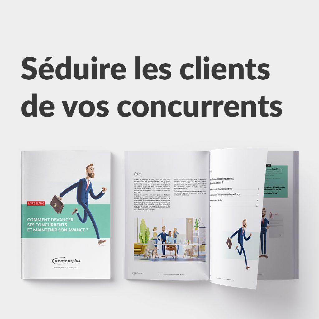 """Illustration du livre blanc """"devancez vos concurrents, séduisez leurs clients et maintenez votre avance"""""""