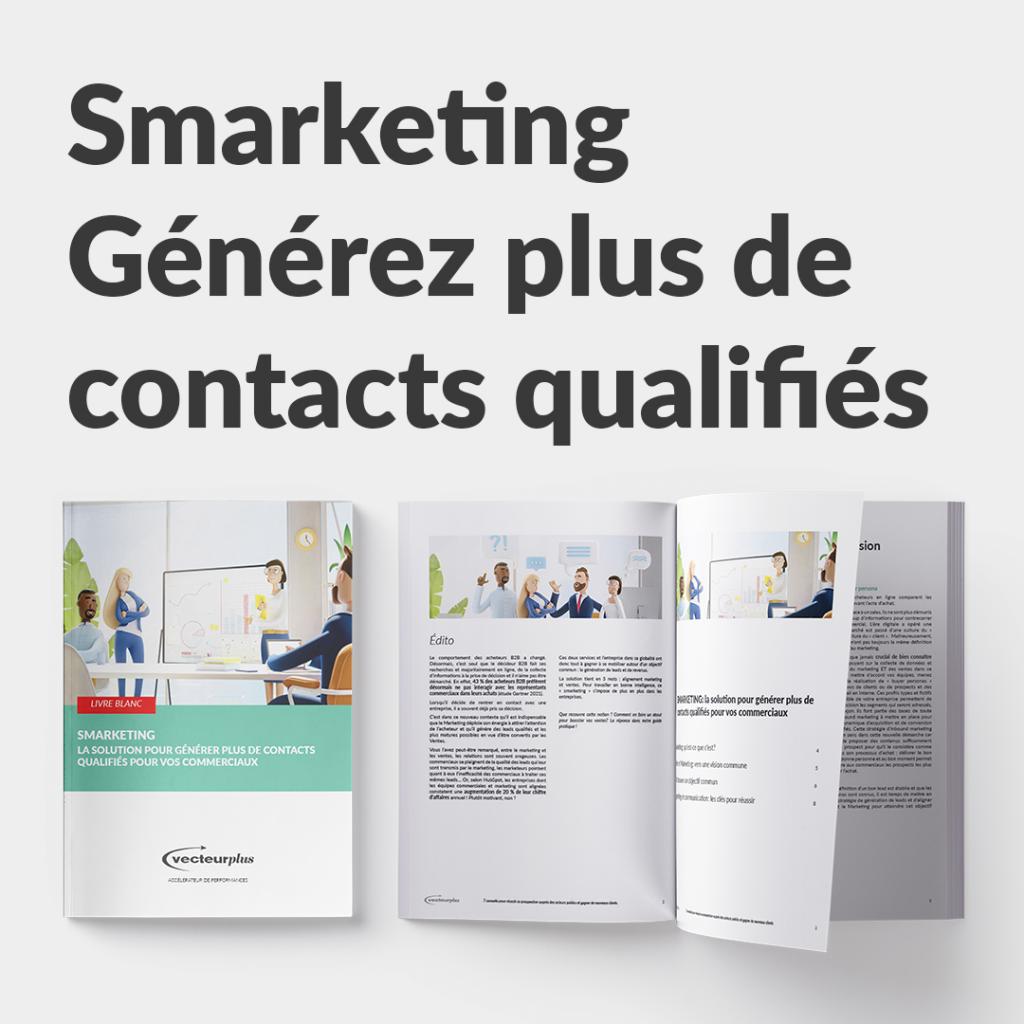 Illustration avec bouton de téléchargement du livre blanc : smarketing, comment générer des contacts plus qualifiés